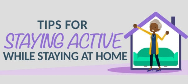 Tips for Staying Active While Staying at Home banner